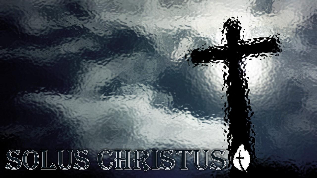 Christ Alone – John 10
