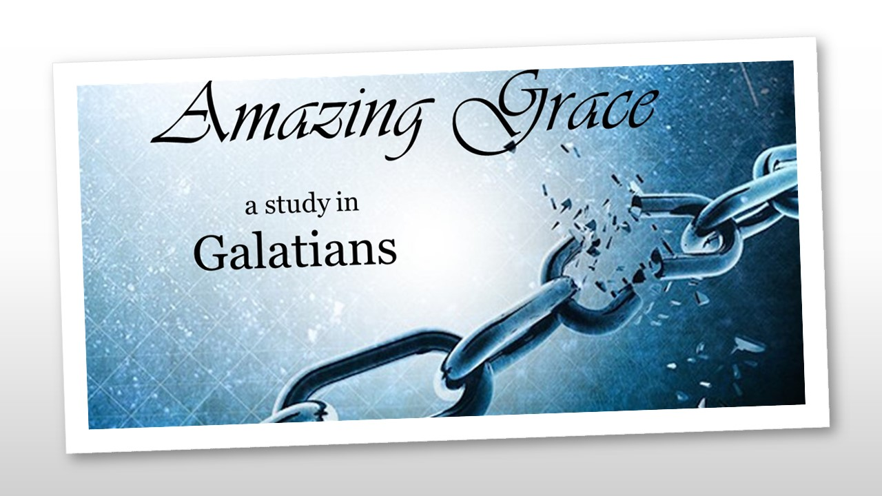 Righteousness by Faith – Galatians 5:1-6